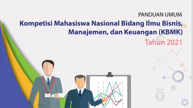 Kompetisi Mahasiswa Nasional bidang Ilmu Bisnis, Manajemen dan Keuangan (KBMK) 2021