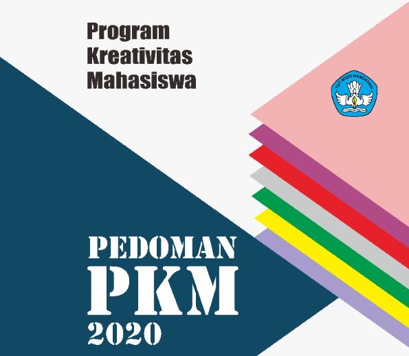 PENERIMAAN PROPOSAL PKM TAHUN 2019 DIDANAI TAHUN 2020
