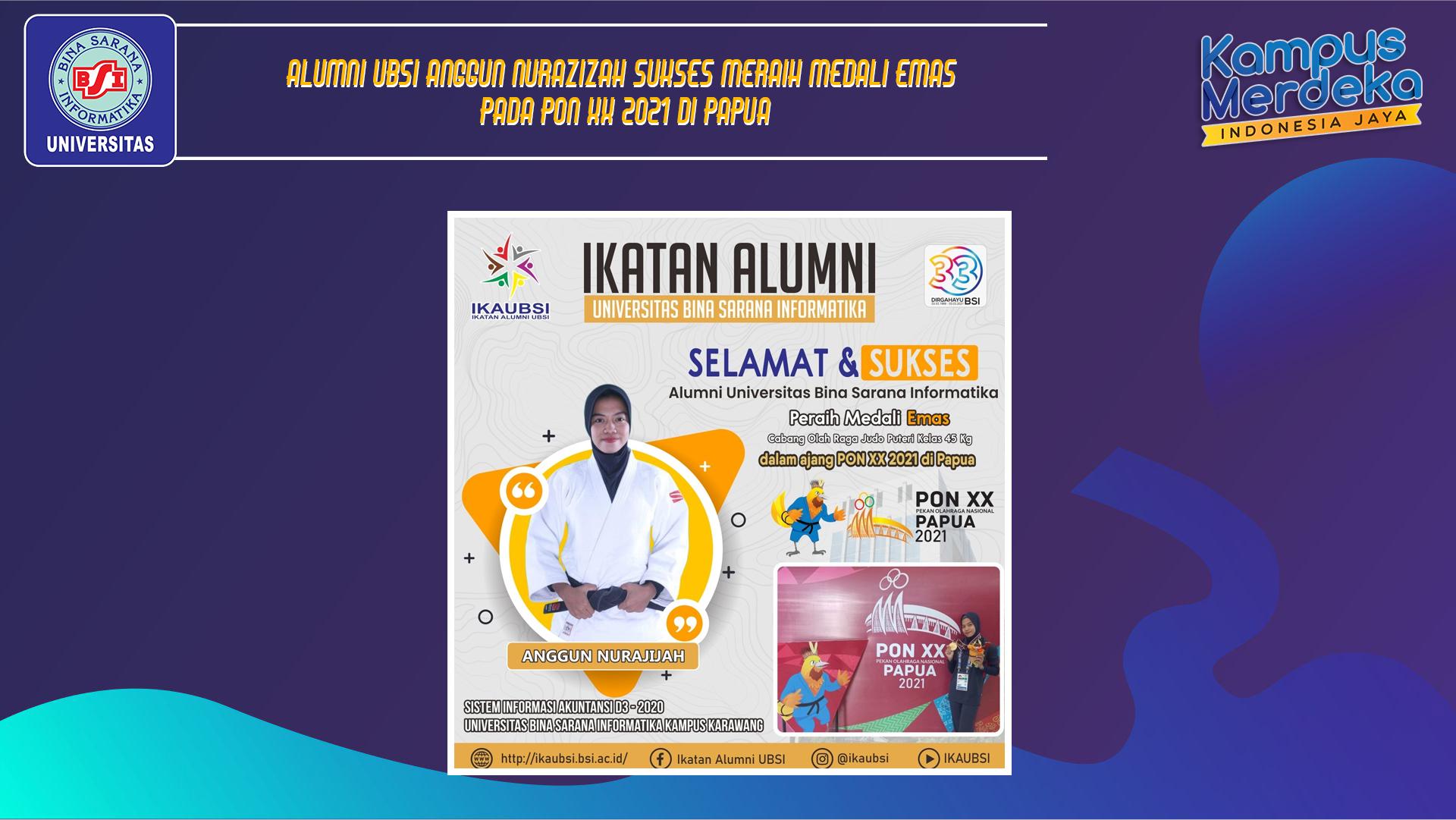 Alumni UBSI Anggun Nurazizah Sukses Meraih Medali Emas Pada PON XX 2021 di Papua