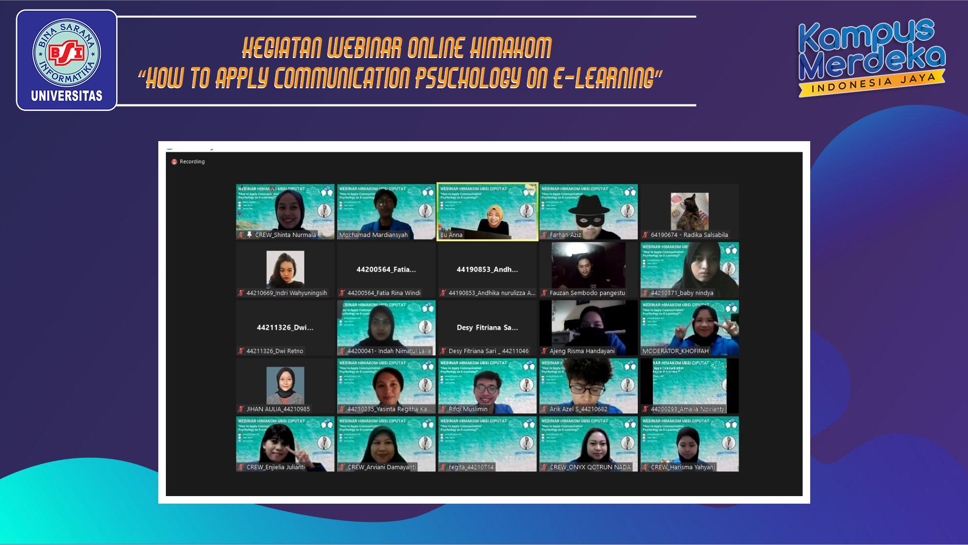 "KEGIATAN WEBINAR ONLINE HIMAKOM ""HOW TO APPLY COMMUNICATION PSYCHOLOGY ON E-LEARNING"""