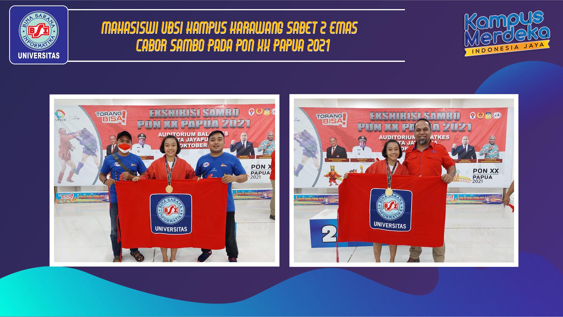 Mahasiswi UBSI Kampus Karawang Sabet 2 EMAS  Cabor SAMBO Pada PON XX Papua 2021