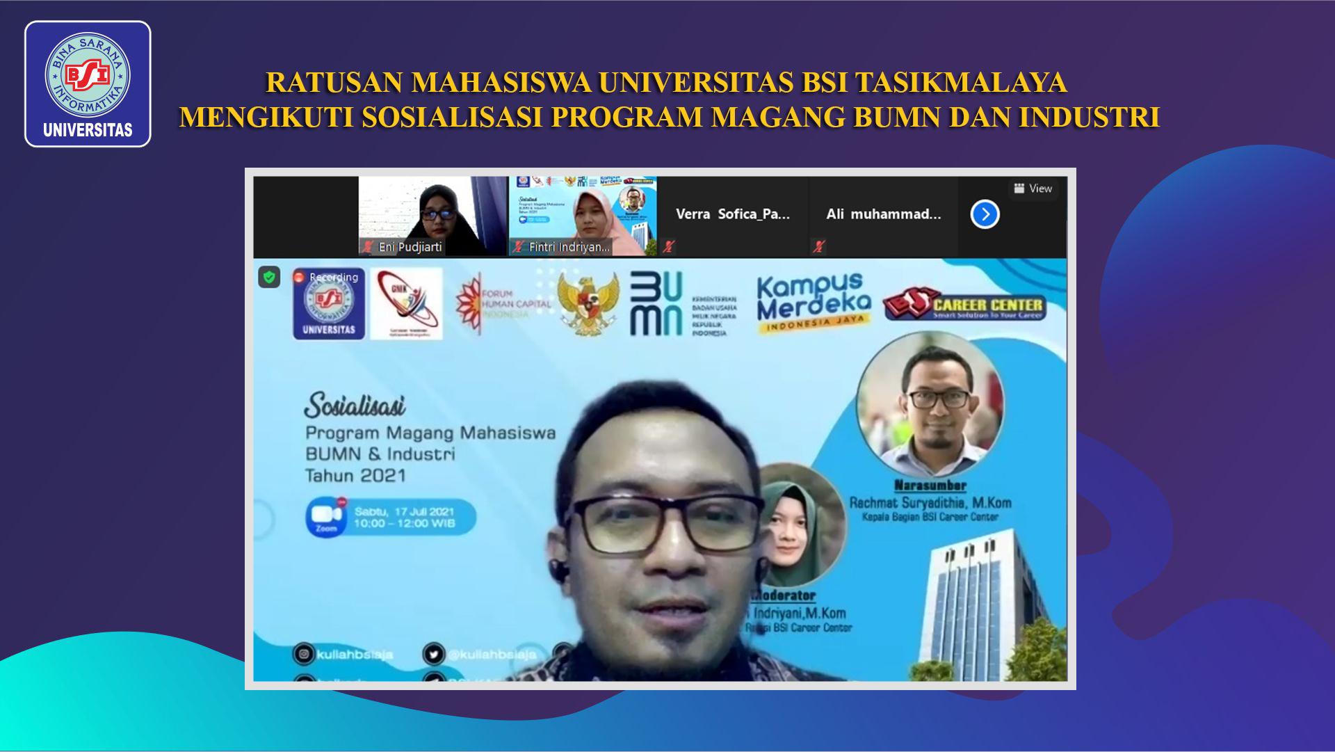 RATUSAN MAHASISWA UNIVERSITAS BSI TASIKMALAYA MENGIKUTI SOSIALISASI PROGRAM MAGANG BUMN DAN INDUSTRI