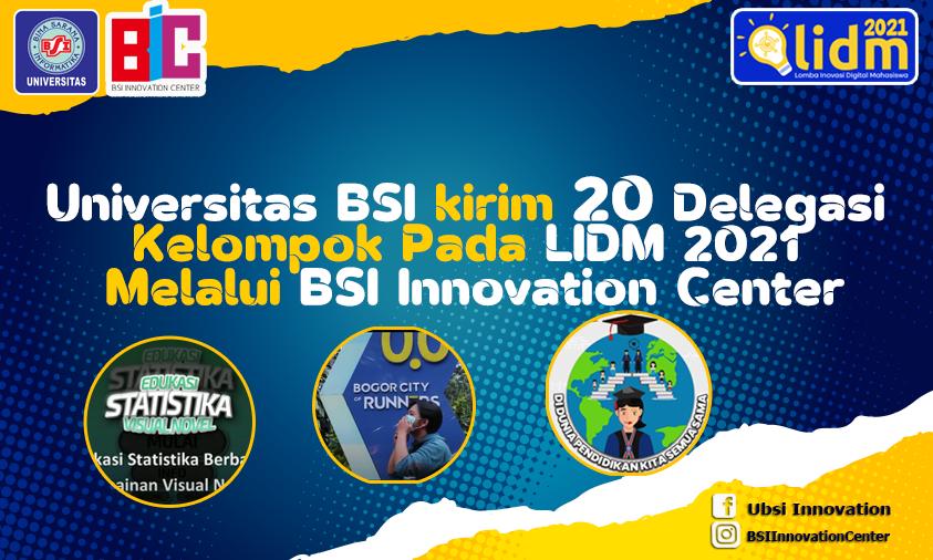 Universitas BSI kirim 20 Delegasi Kelompok LIDM 2021 Melalui BSI Innovation Center