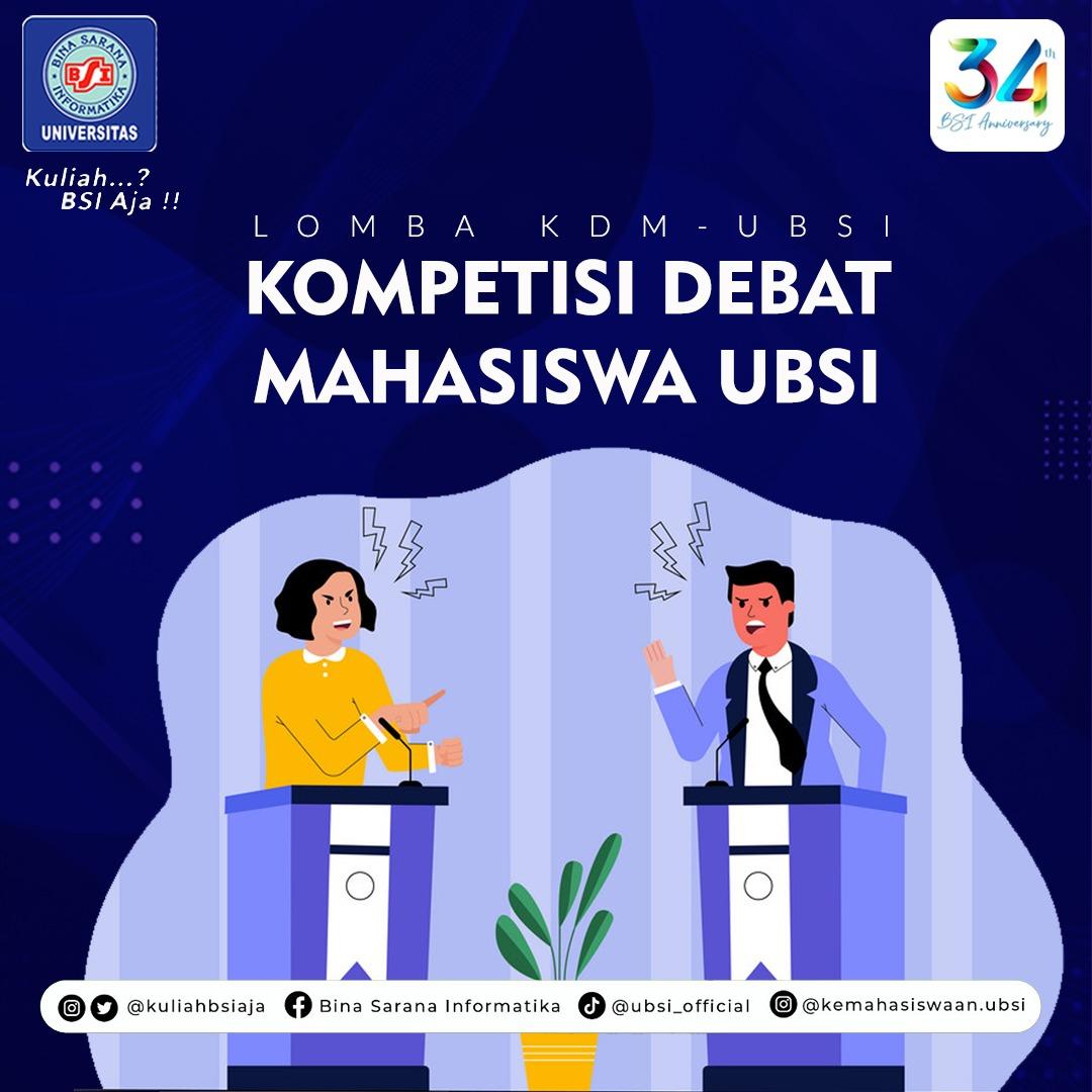 KOMPETISI DEBAT MAHASISWA (KDM) UBSI 2021